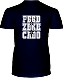"""FEED ZEKE CABO"" T- SHIRT - Average Joes Fantasy Football Apparel"
