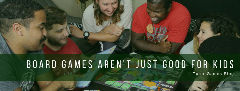 Board Games Aren't Just Good for Kids!