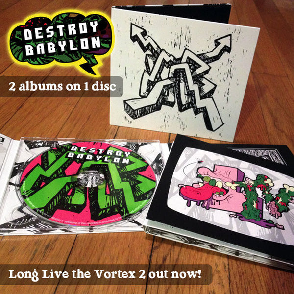 Destroy Babylon - Long Live the Vortex