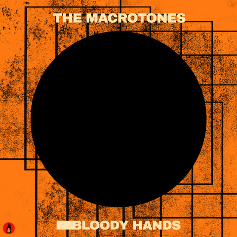The Macrotones - Bloody Hands