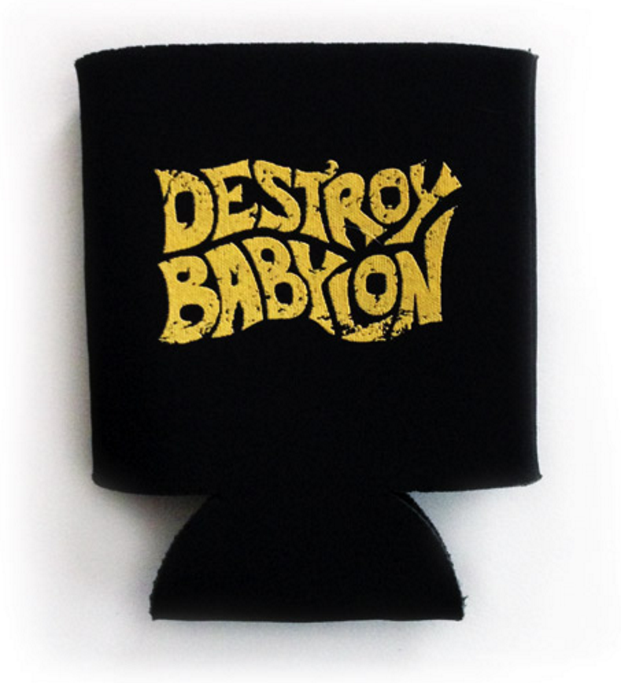 Destroy Babylon - Beer Koozie