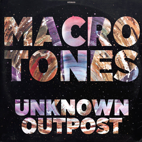 The Macrotones - Unknown Outpost