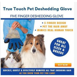 True Touch - Pet Deshedding Glove