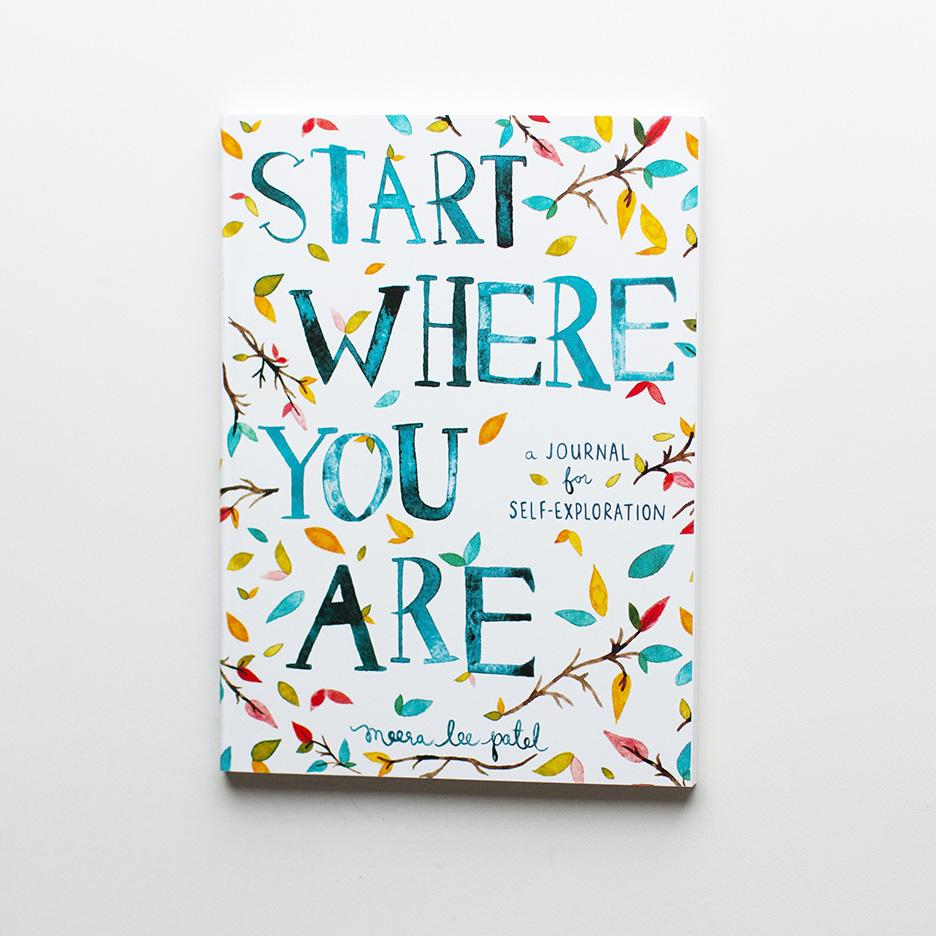 """Start Where You Are"" Journal"