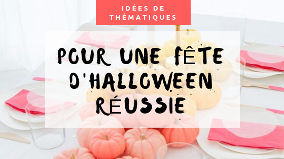 Comment organiser le parfait party d'Halloween