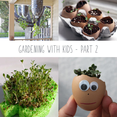 Gardening with Kids - Part 2: Activities & Experiments