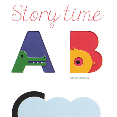 Story Time: Touch Think Learn ABC by Xavier Deneux