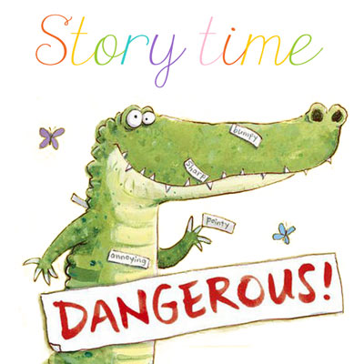 Story time: Dangerous by Tim Warnes