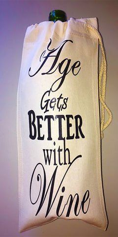 """Age Gets Better With Wine"" Canvas Wine Bag"