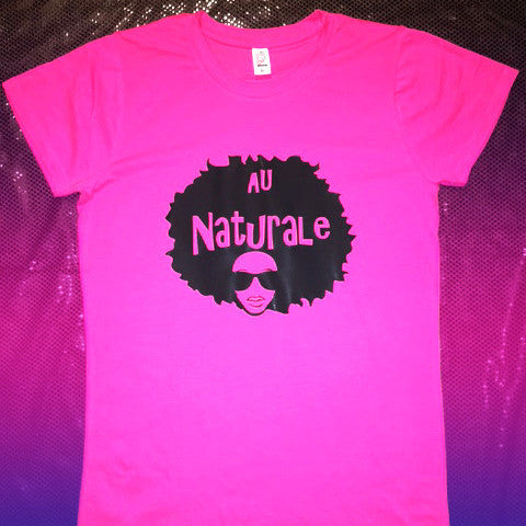 Ladies Au Naturale Afro on Hot Pink Crew Neck Tee