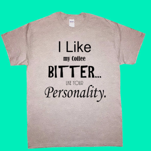 Bitter Personality short-sleeved T-shirt