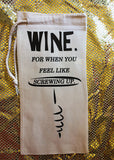 """Screwing UP"" Wine Bag"