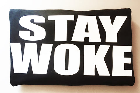 """STAY WOKE"" T-shirt"