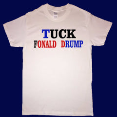 Tuck Fonald Drump T-shirt