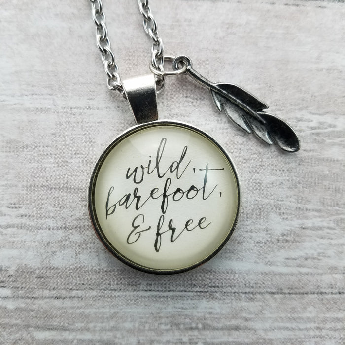 Wild, Barefoot & Free - Pendant Necklace