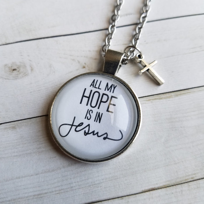 All My Hope Is in Jesus - Pendant Necklace