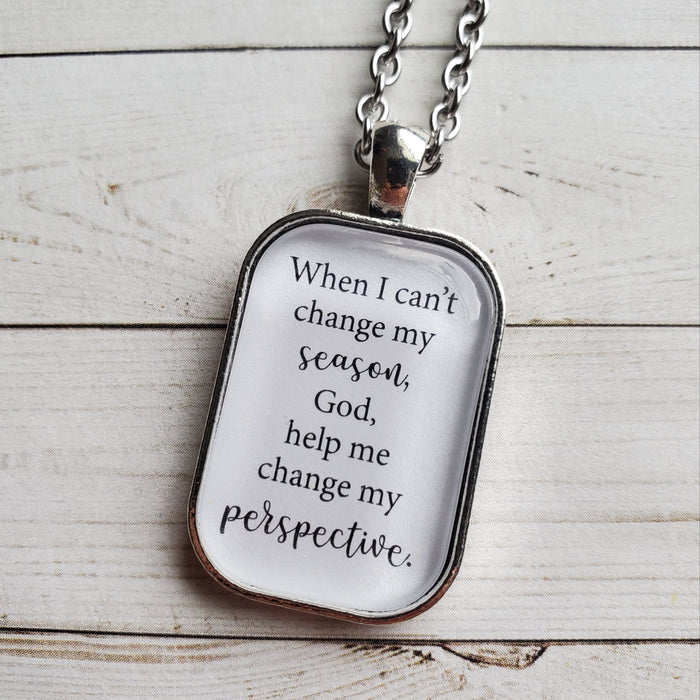 When I Can't Change My Season - Pendant Necklace