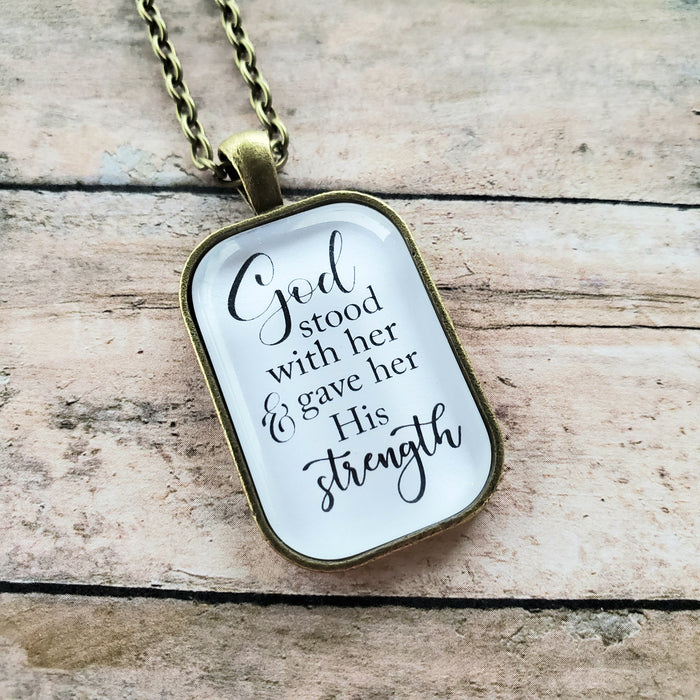 God Stood With Her - Pendant Necklace
