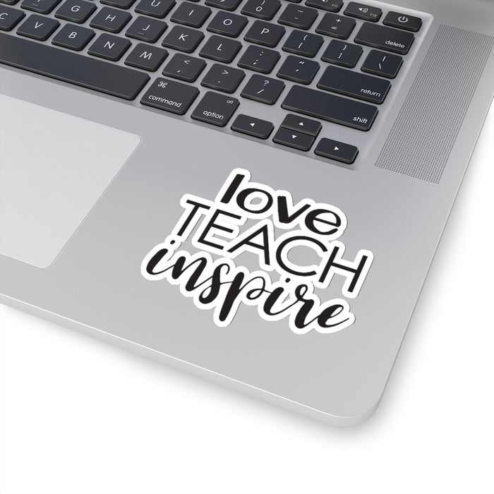 Love Teach Inspire - Sticker