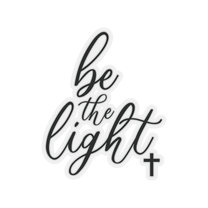 Be the Light - Sticker