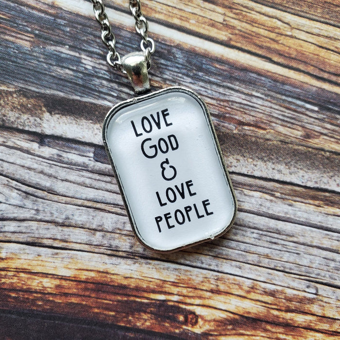 Love God & Love People - Pendant Necklace