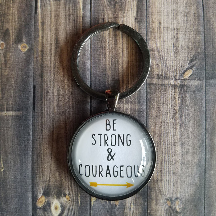 Be Strong & Courageous - Pendant Keychain