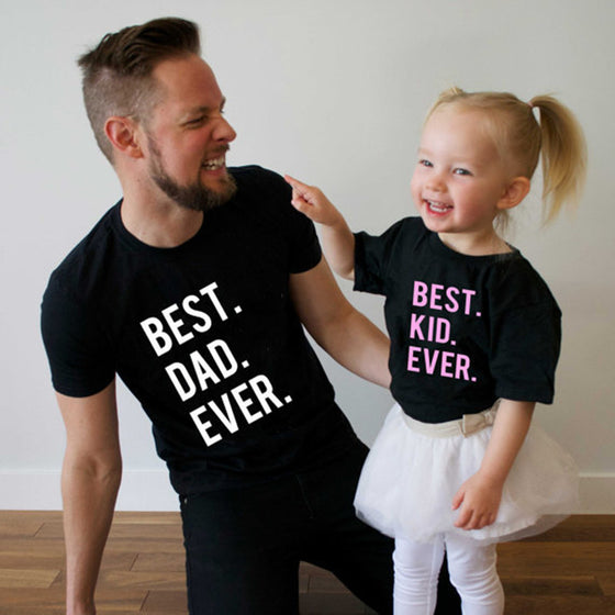 Best Dad. Mom and Kid Ever Shirts