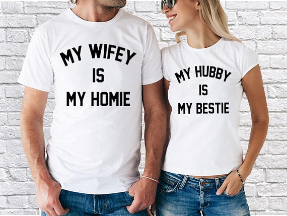 My Wifey Is Home My Hubby Is My Bestie Couple T-shirts
