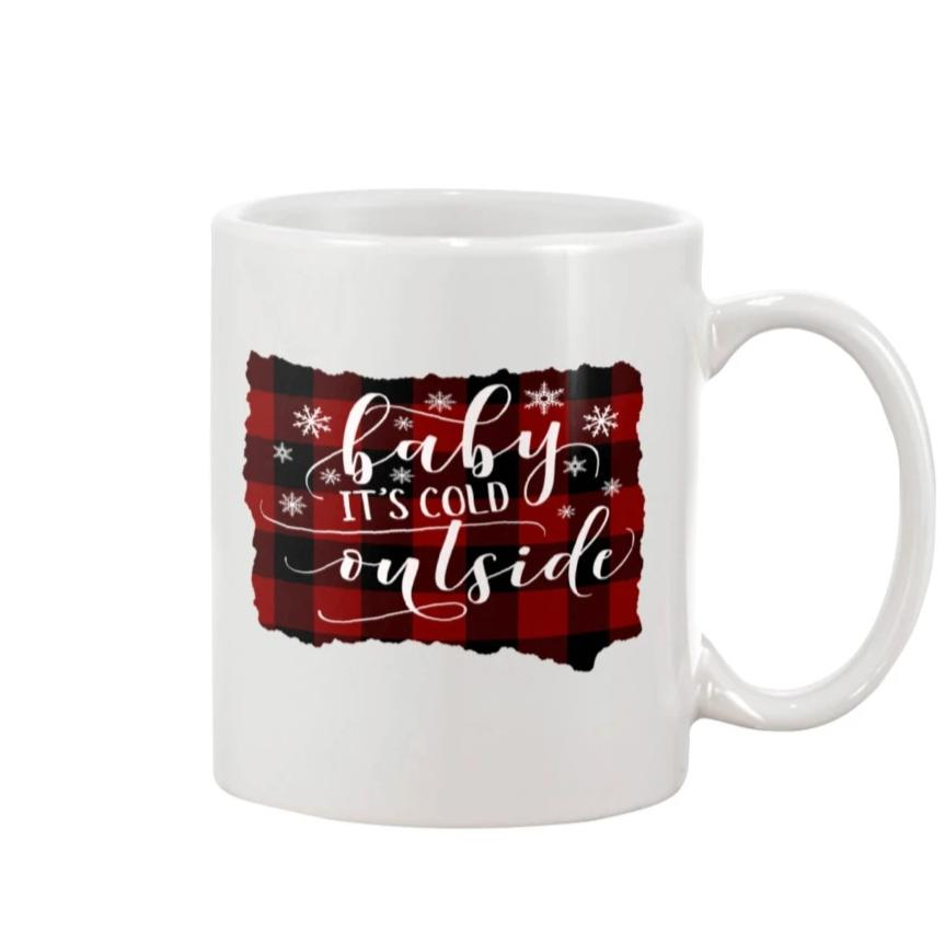 Baby it's cold outside coffee cup/mug