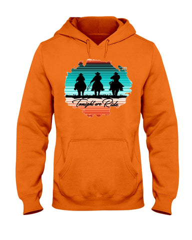 Tonight We Ride Pull-over Hoodie