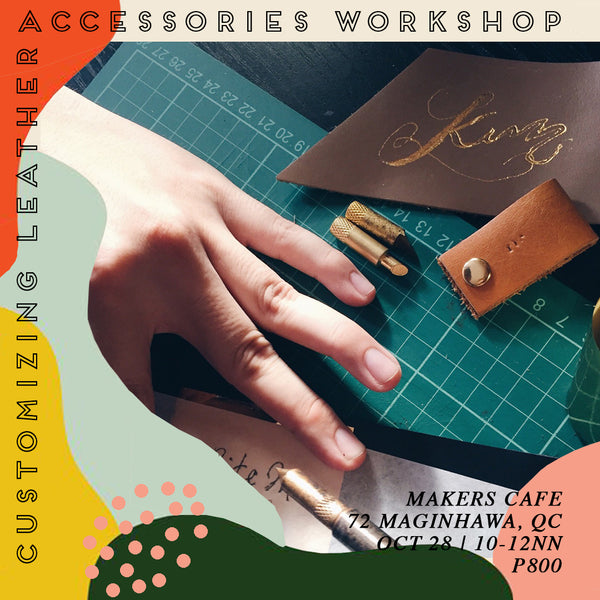 Customizing Leather Accessories Workshop - Oct 28 (10am-12nn)