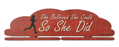 Handcrafted Wooden Medal Hanger - 'She Believed She Could, So She Did'