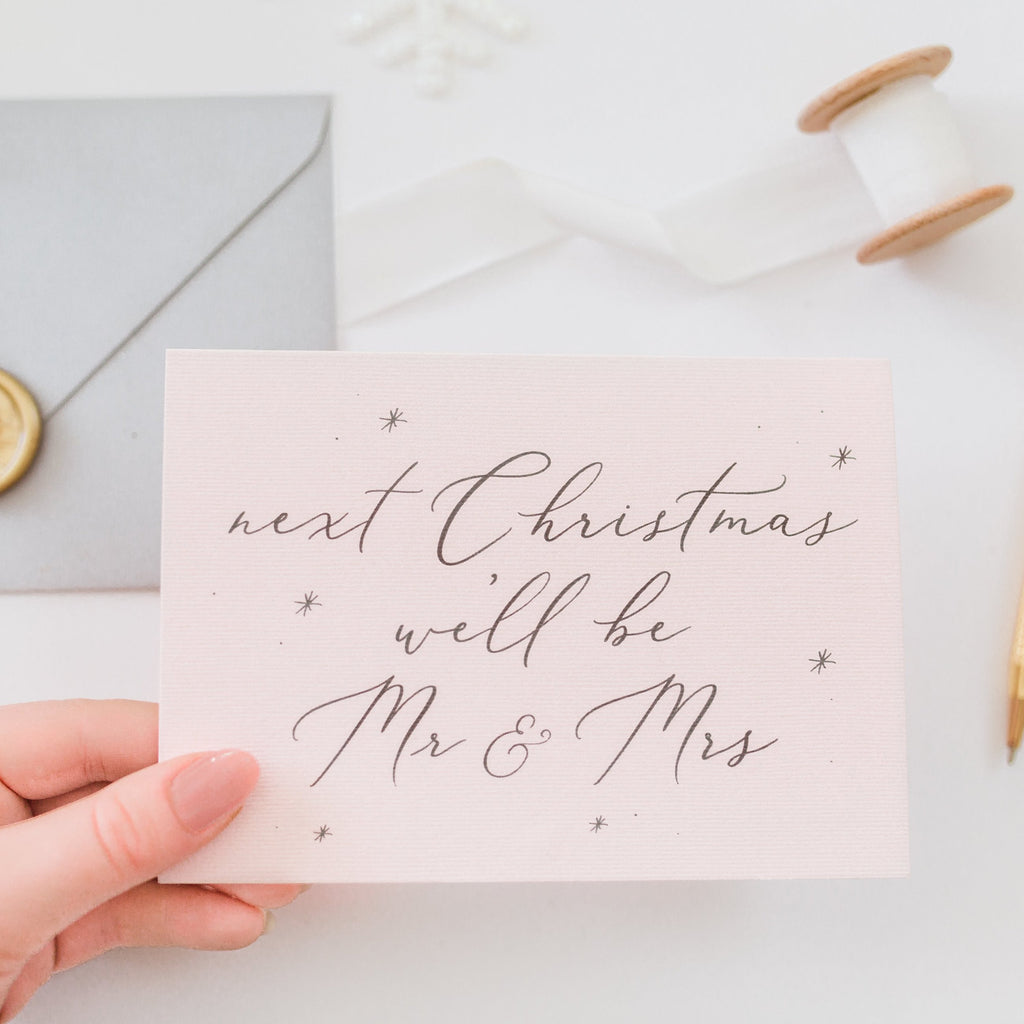 Next Christmas we'll be Mr & Mrs Card - Blush