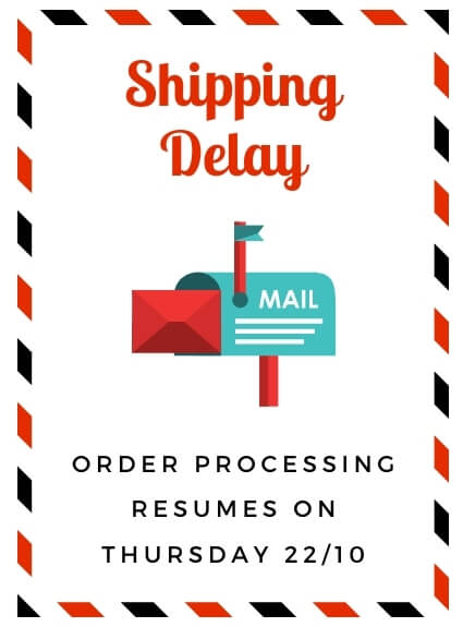 ONE DAY SHIPPING DELAY!