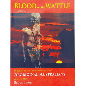 Blood on the Wattle - Bruce Elder