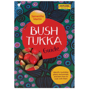Bush Tukka Guide - Samantha Martin