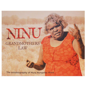 Ninu - Grandmothers' Law - Nura Nungalka Ward