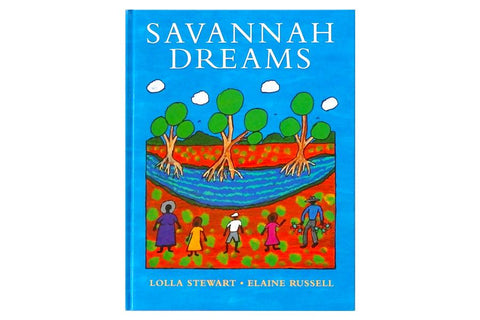 Savannah Dreams - Lolla Stewart & Elaine Russell