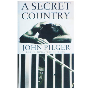 A Secret Country: The hidden Australia by John Pilger