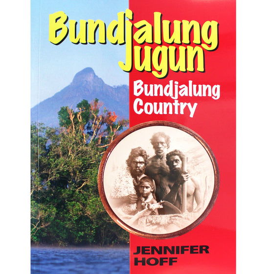 Bundjalung Jugun - Jennifer Hoff