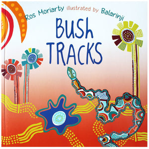 Bush Tracks - Ros Moriarity