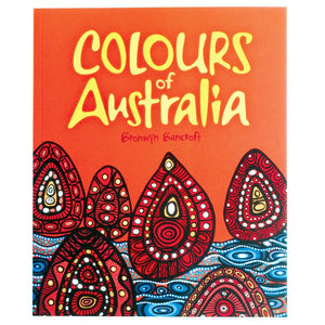Colours of Australia - Bronwyn Bancroft