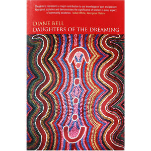 Daughters of the Dreaming - Diane Bell