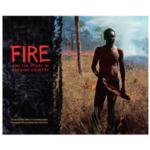 Fire and the Story of Burning Country - Cape York Elders, Community and Peter McChonchie