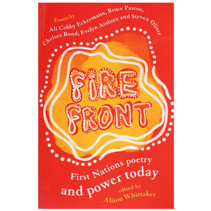 Fire Front - First Nations poetry and power today.