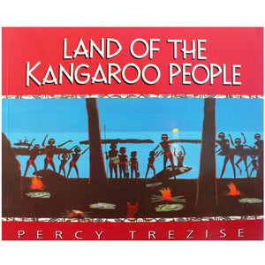 Land of the Kangaroo People - Percy Trezise