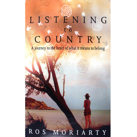 Listening to country - Ros Moriarty