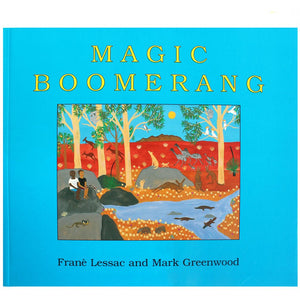 Magic Boomerang - Frané Lessac, Mark Greenwood