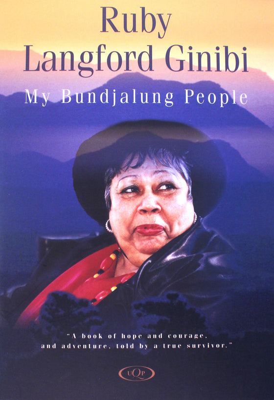 My Bundjalung people - Ruby Langford Ginibi