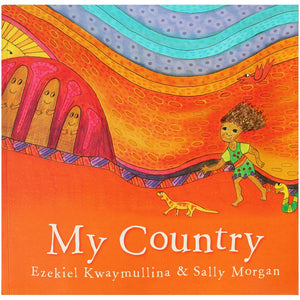 My Country - Ezekiel Kwaymullina & Sally Morgan